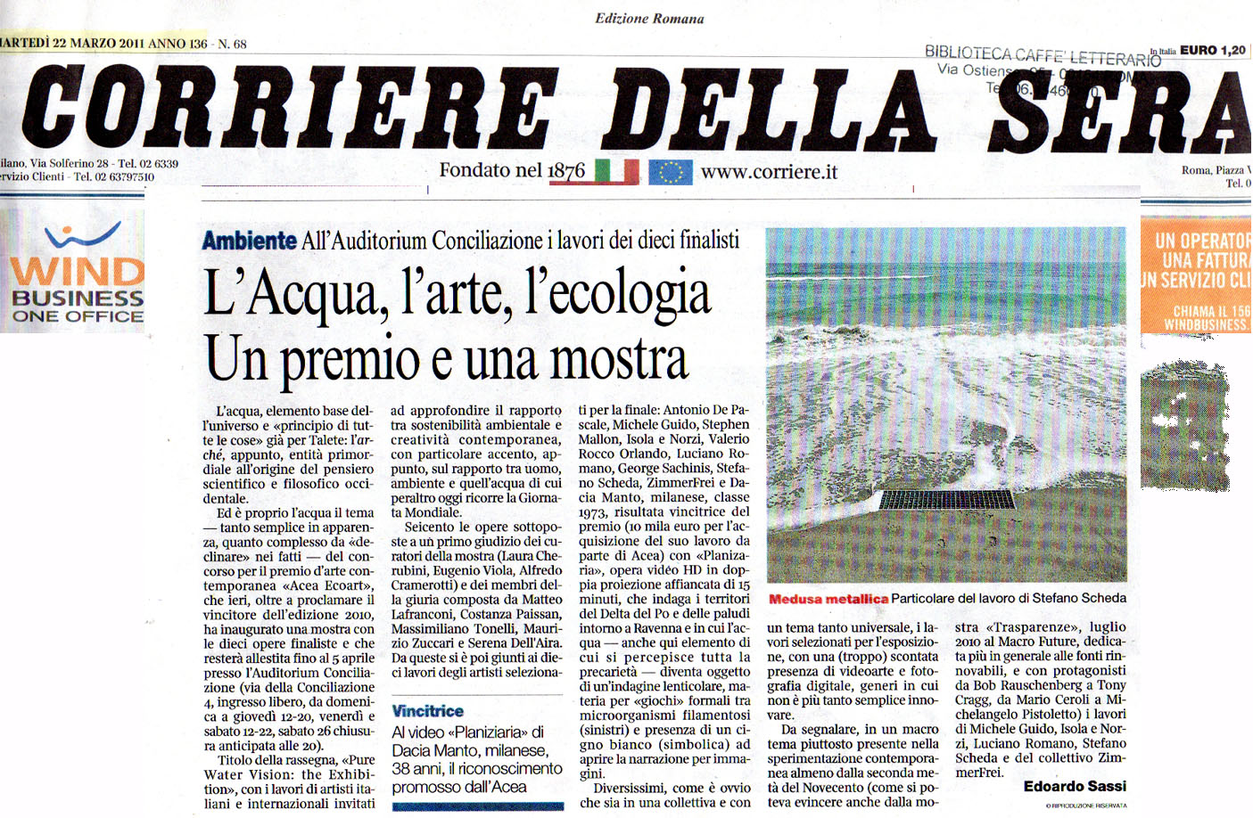 Pure water vision exhibition reviews corriere della sera for Corriere della sera arredamento